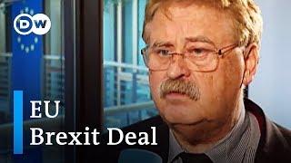 Europapolitiker Elmar Brok verteidigt Brexit-Deal | DW Deutsch