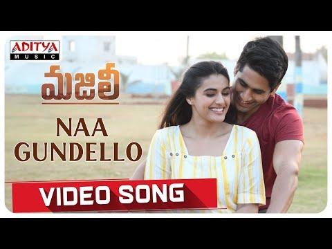 Naa Gundello Video Song || MAJILI Video Songs || Naga Chaitanya, Samantha, Divyansha Kaushik
