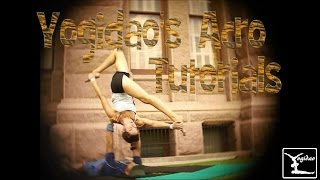 How to Acro Yoga  Front Whip Muff Dive Dismount