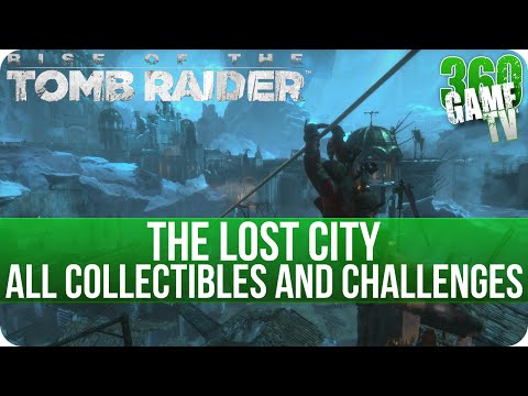 Rise of the Tomb Raider - The Lost City - All Collectibles and All Challenges Locations
