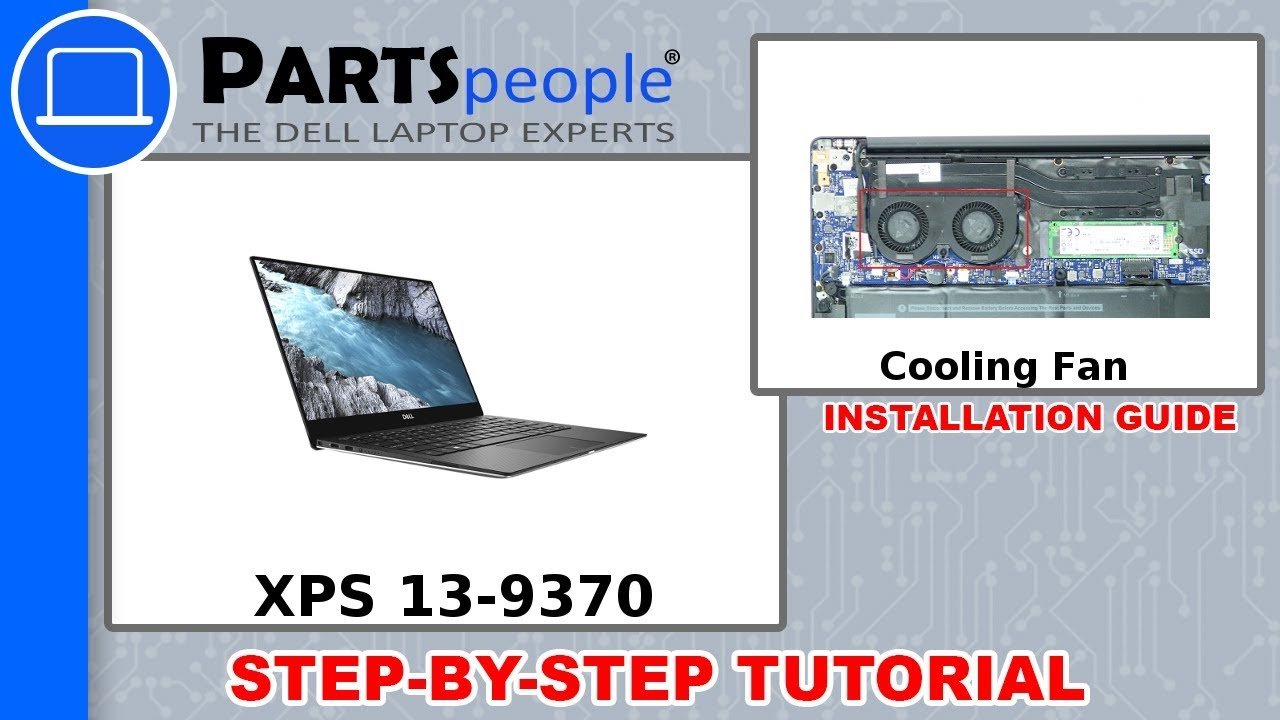 Dell XPS 13-9370 (P82G001) Cooling Fan Removal & Installation