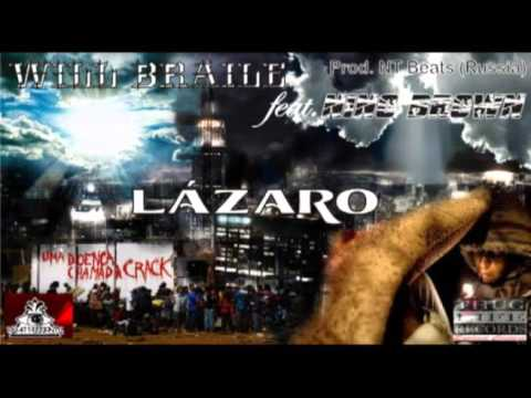 WILL BRAILLE feat. NINO BROWN_LÁZARO_THUG LIFE RECORDS