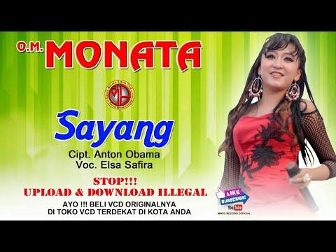 SAYANG  (popularized by VIA VALEN ) Elsa Safira MONATA- PASUKAN GOPEL JOGED BELUT LISTRIK -