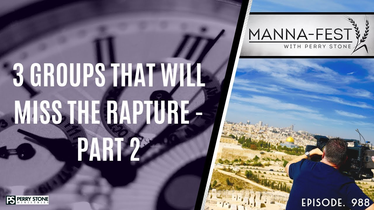 Download 3 GROUPS THAT WILL MISS THE RAPTURE - PART 2   EPISODE 988