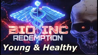 Bio Inc: Redemption - Young & Healthy (Lethal Difficulty Guide)