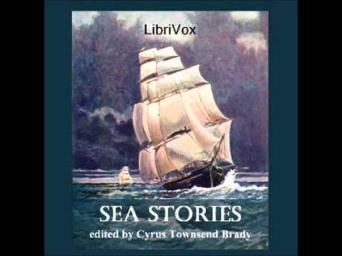 Sea Stories (FULL Audiobook)