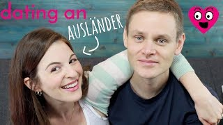 3 Things I Learned Dating an Ausländer (foreigner)