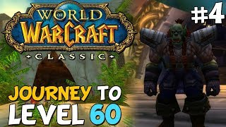 WoW Classic Journey To Level 60 Episode 4