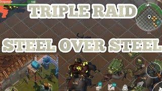 TRIPLE RAID - Steel bases Last Day on Earth 1.8.7