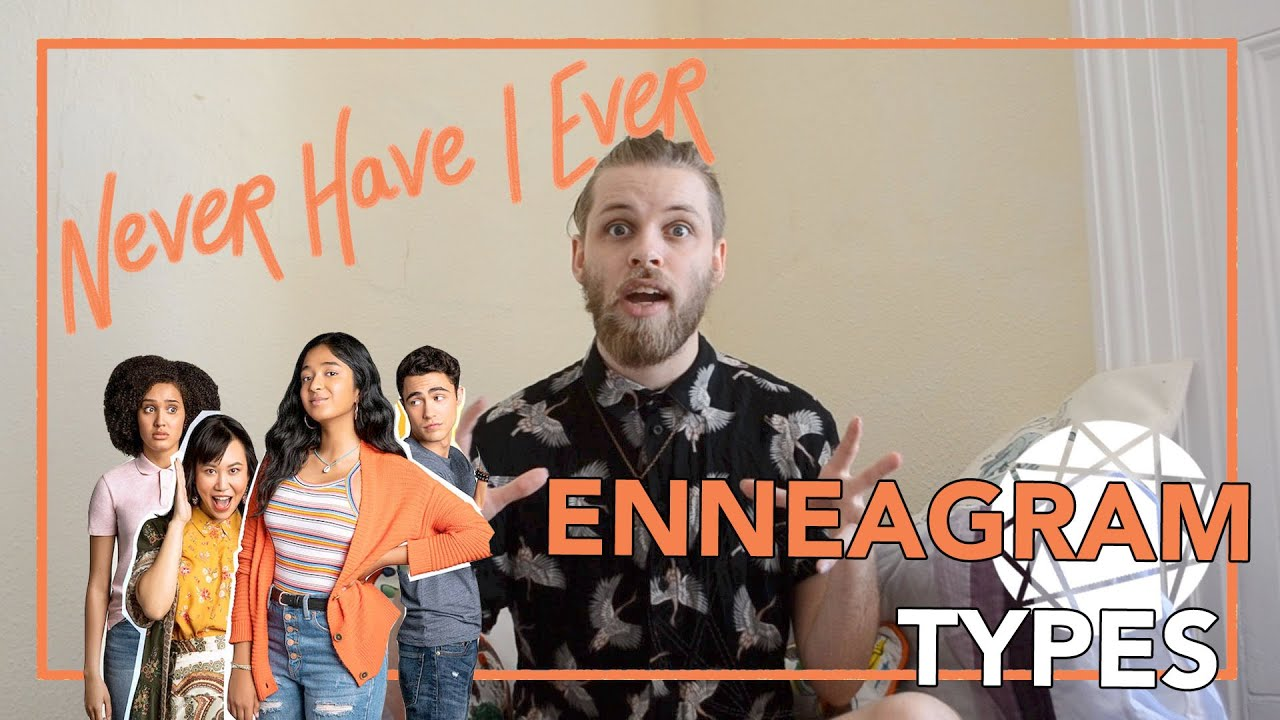 What Enneagram Types are the Characters in Never Have I Ever - Flynn Davies Enneagram