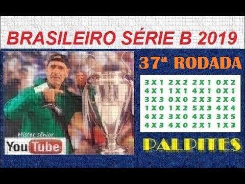 BRASILEIRO SÉRIE B - 2019 - PALPITES - 37ª RODADA COMPLETA. from YouTube · Duration:  4 minutes 47 seconds