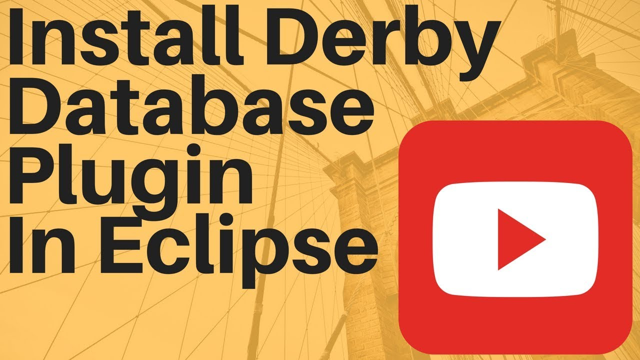 STEPS TO INSTALL DERBY DATABASE PLUGIN IN ECLIPSE