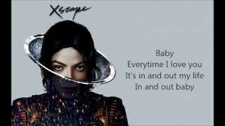 Repeat youtube video Michael Jackson - Love Never Felt So Good feat. Justin Timberlake (Lyrics Video) song + lyrics