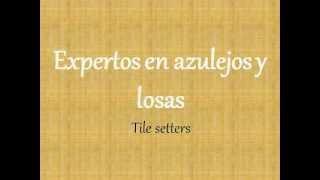 Selecting Workers in Spanish : Escogiendo los Trabajadores en Español