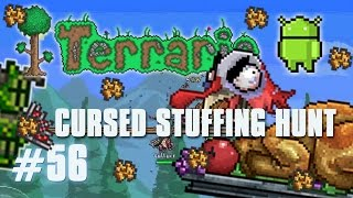 Terraria Android Edition Let's Play - Cursed Stuffing Hunt [56]