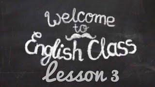 Базовый курс по английской грамматике. Урок 3
