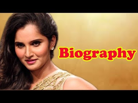 Sania Mirza - Biography