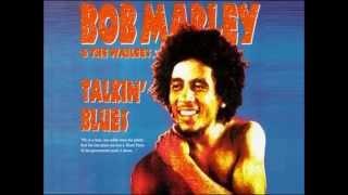 Bob Marley And The Wailers-Talkin' Blues(Talkin' Blues)(1991)