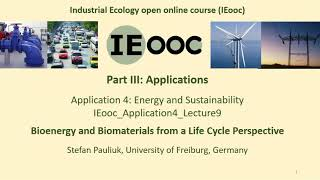 Bioenergy and Biomaterials from a Life Cycle Perspective