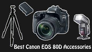 Best Canon EOS 80D Accessories