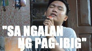 SA NGALAN NG PAG-IBIG | MARTIN LAUSA COVER