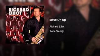 Richard elliot - Move on up