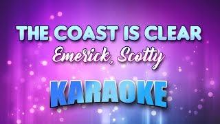Emerick, Scotty - Coast Is Clear, The (Karaoke & Lyrics)