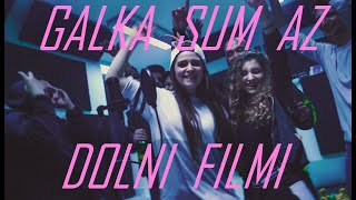 Galkasumaz - Dolni Filmi (Official Video)