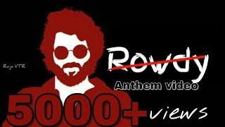 Rowdy Anthem full video song | Vijay Devarakonda | Arjun Reddy