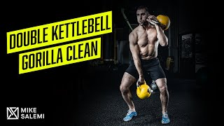 Kettlebell Gorilla Clean