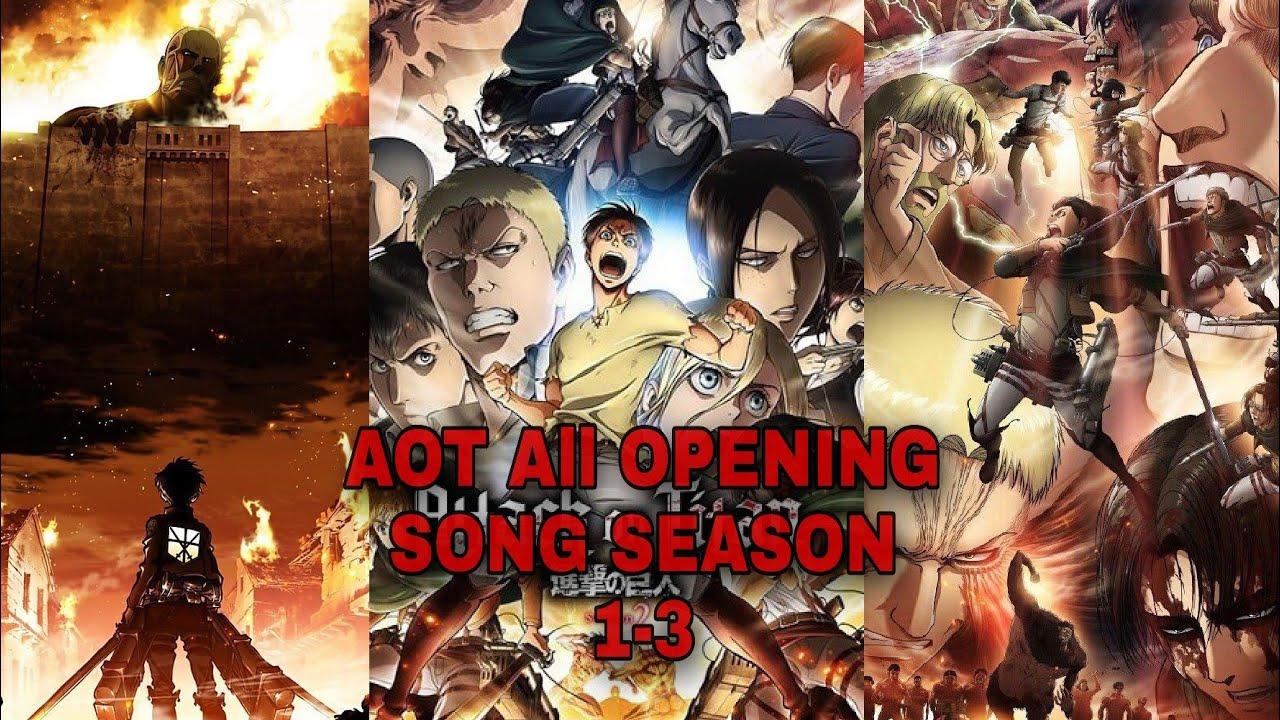 Attack On Titan All Opening Season 1-3 - YouTube