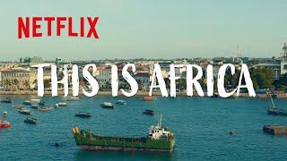 Made in Africa | Netflix