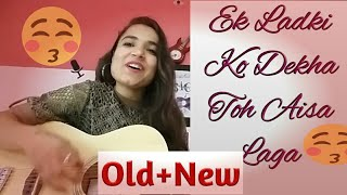 Ek Ladki Ko Dekha Toh Aisa Laga || Darshan Raval|| Female version