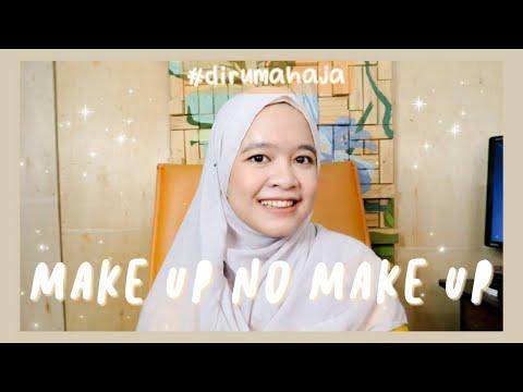 makeup-no-makeup-#dirumahaja- -14-hari-lockdown-#tetapdirumah