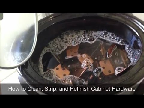 How To Clean Strip And Refinish Cabinet Hardware