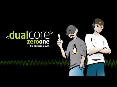Dual Core - Hostage Down