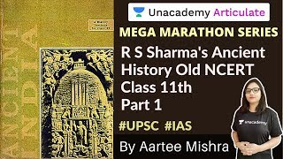 Ram Sharan Sharma's - Ancient History (Part 1)   4 Hours Marathon Session   UPSC CSE 2020/21