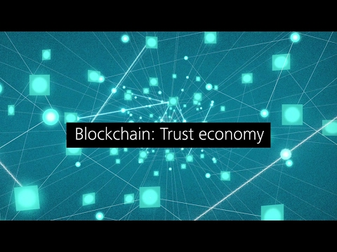 Tech Trends 2017: Blockchain: Trust economy