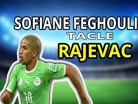 Sofiane Feghouli interview SO FOOT : Feghouli parle de Rajevac