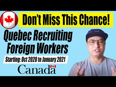 Get Ready!! Quebec Recruiting Foreign Workers   QRE 2020-21   Canada Immigration