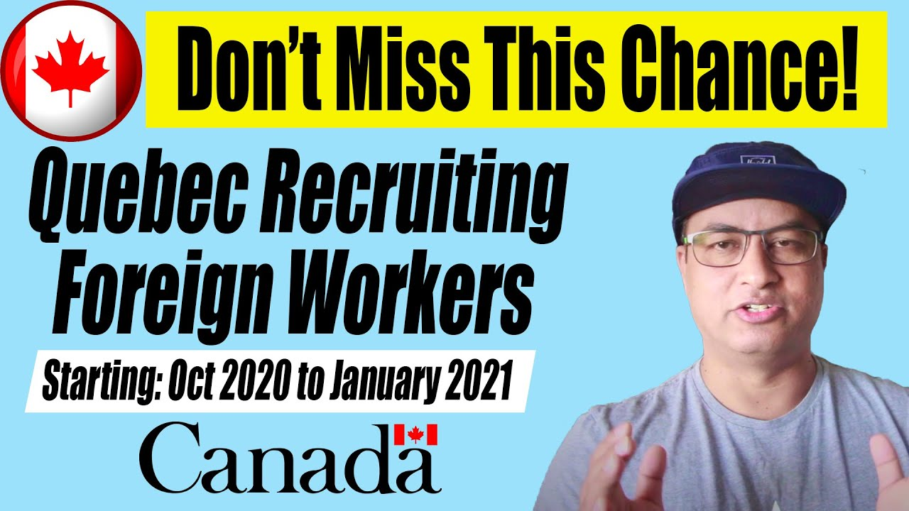 Get Ready!! Quebec Recruiting Foreign Workers | QRE 2020-21 | Canada Immigration