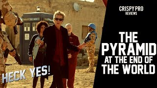 Doctor Who 'The Pyramid at the End of the World' Review – Series 10 Episode 7