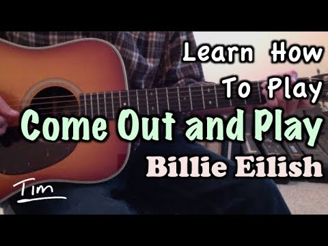 Billie Eilish Come Out And Play Guitar Lesson, Chords, and Tutorial
