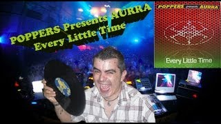 POPPERS Presents AURRA -  Every little time ( Poppers Original Vocal Mix )