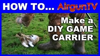 HOW TO to make a game carrier for hunting