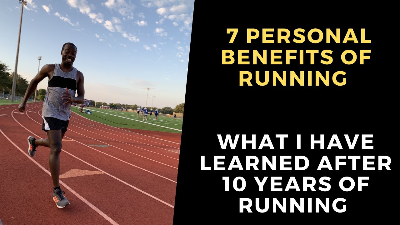 7 Personal Benefits of Running