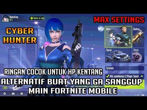 Alternatif Buat yang Ga Sanggup Main Fortnite Mobile - Cyber Hunter MAX SETTINGS (Android/iOS) - 동영상
