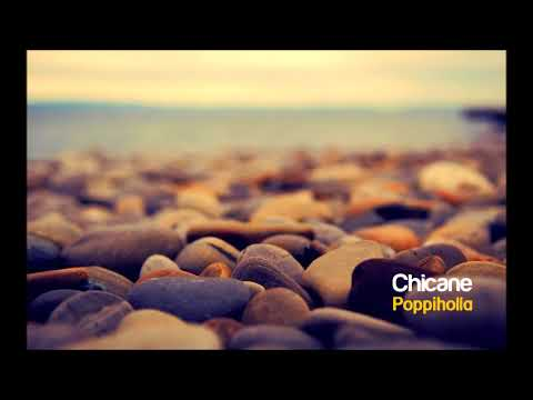 Chicane - Poppiholla (Club Mix)