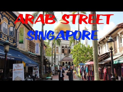 ARAB STREET SINGAPORE | Kampung Glam Area