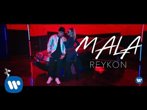 Reykon - Mala (Video Oficial)